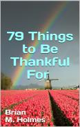 79 Things to Be Thankful For